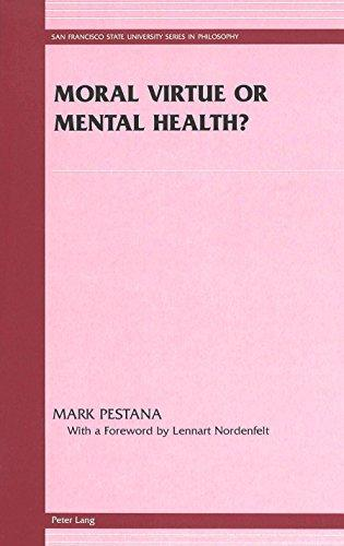 Moral Virtue or Mental Health?: Selected Sermons of Bishop Jn Vdaln (San Francisco State University Series in Philosophy)