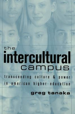 Intercultural Campus Transcending Culture & Power in American Higher Education