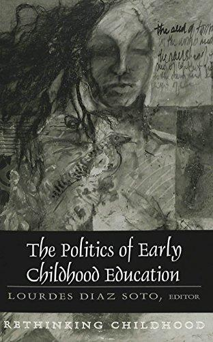 The Politics of Early Childhood Education (Rethinking Childhood)