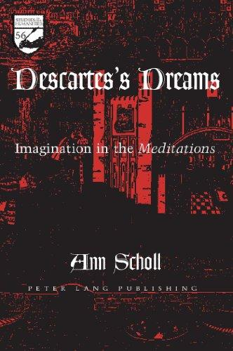 Descartes's Dreams:  Imagination in the Meditations (Studies in the Humanities (New York, N.Y.))