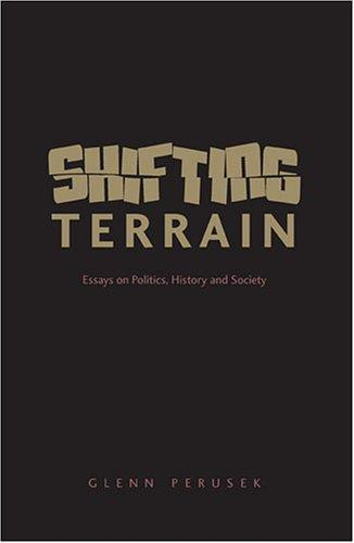 Shifting Terrain: Essays on Politics, History and Society