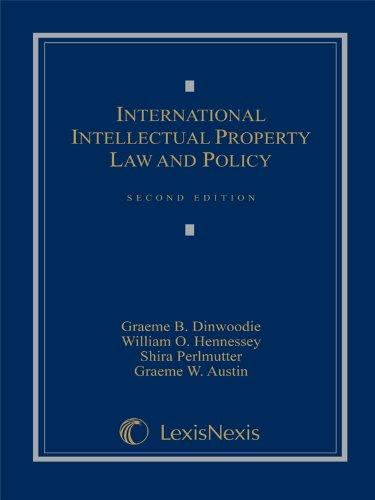 International Intellectual Property Law and Policy