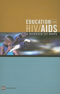 Education and HIV/AIDS A Window of Hope