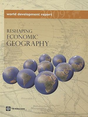 World Development Report 2009: Reshaping Economic Geography - World Bank pdf epub