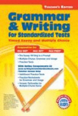 Writing for Standardized Tests: Teacher's Annotated Edition