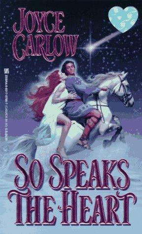So Speaks The Heart (Zebra Historical Romance)