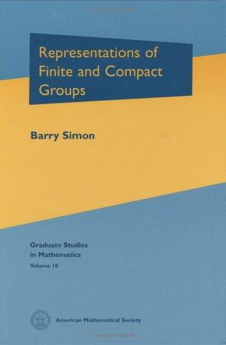 Representations of Finite and Compact Groups (Graduate Studies in Mathematics ; V. 10)