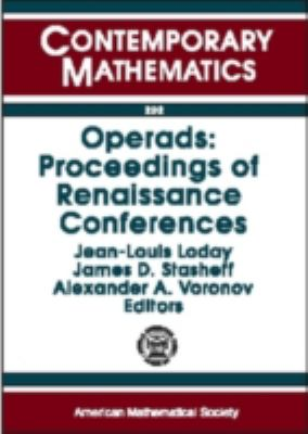 Operads:Proceedings of Renaissance Conferences Special Session and International Conference on Moduli Spaces, Operads, and Representation Theory/Operads and Homotopy Algebra March 1995/May-June 199