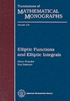 Elliptic Functions and Elliptic Integrals
