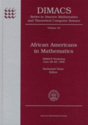 African Americans in Mathematics Dimacs Workshop June 26-28, 1996