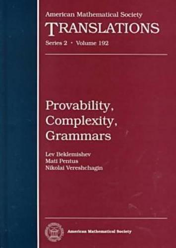 Provability, Complexity, Grammars (American Mathematical Society Translations Series 2)