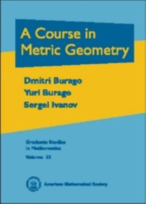 Course in Metric Geometry