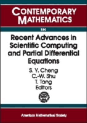 Recent Advances in Scientific Computing and Partial Differential Equations International Conference on the Occasion of Stanley Osher's 60th Birth Day, December 12-15, 2002, Hong Kong Baptist University, Hong Kong