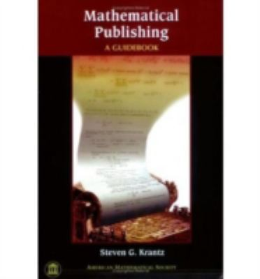 Mathematical Publishing A Guidebook