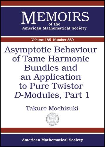 Asymptotic Behaviour of Tame Harmonic Bundles and an Application to Pure Twistor $D$-Modules, Part 1 (Memoirs of the American Mathematical Society)