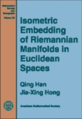 Isometric Embedding of Riemannian Manifolds in Euclidean Spaces