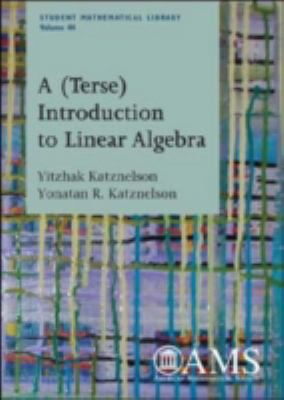 A (Terse) Introduction to Linear Algebra