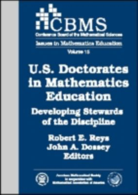 U.S. Doctorates in Mathematics Education (Cbms Issues in Mathematics Education)