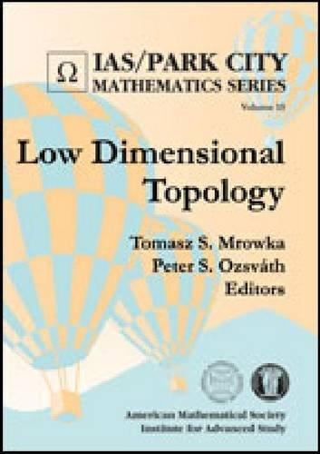 Low Dimensional Topology (Ias/Park City Mathematics Series, Vol. 15)