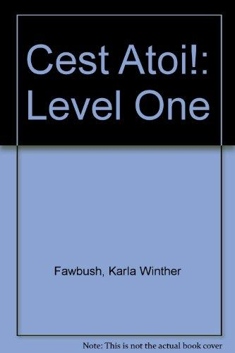Cest Atoi!: Level One (French Edition)