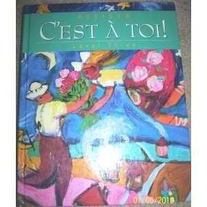 Cest a Toi Level 3 (French Edition)