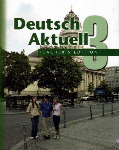 Deutsch Aktuell 3 Teacher's Edition (Three)