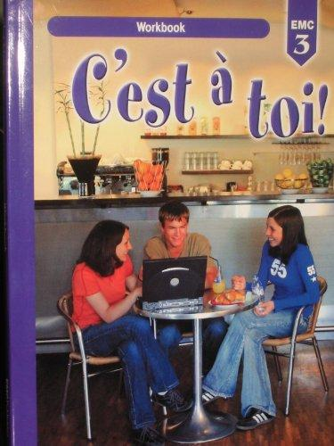 C'est a Toi Workbook: Level 3 (French Edition)