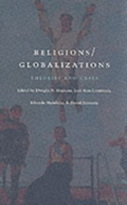 Religions/Globalizations Theories and Cases
