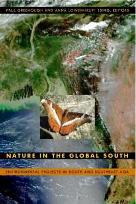 Nature in the Global South Environmental Projects in South and Southeast Asia