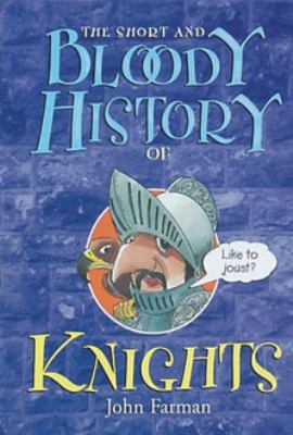 Short and Bloody History of Knights