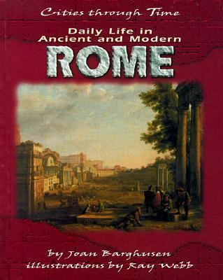 Daily Life in Ancient and Modern Rome