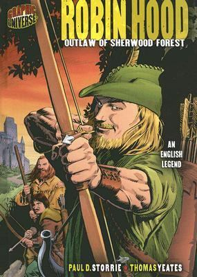 Robin Hood Outlaw of Sherwood Forest, An English Legend