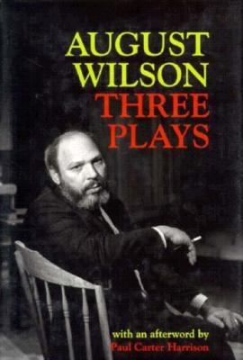 August Wilson: Three Plays