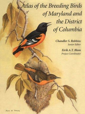 Atlas of the Breeding Birds of Maryland and the District of Columbia (Pitt Series in Nature & Natural History)