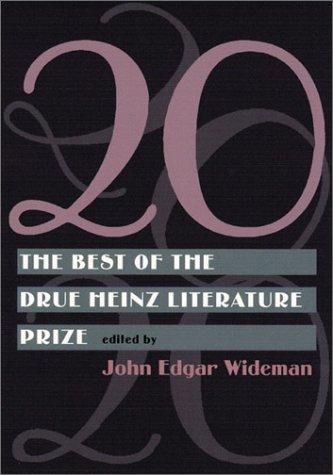 20: The Best Of Drue Heinz Literature Prize