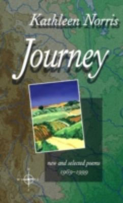 Journey New and Selected Poems, 1969-1999