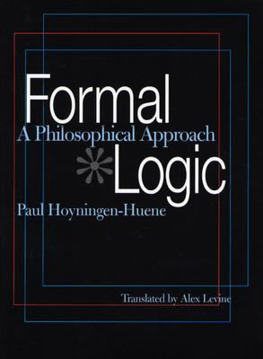 Formal Logic A Philosophical Approach