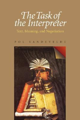 Task Of The Interpreter Text, Meaning, And Negotiation
