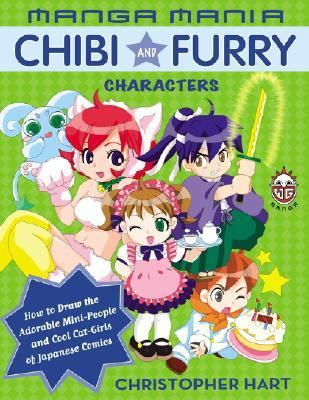 Manga Mania Chibi And Furry Characters How to Draw the Adorable Mini-characters And Cool Cat-girls of Manga