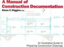 Manual of Construction Documentation