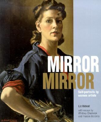 Mirror, Mirror Self-Portraits by Women Artists
