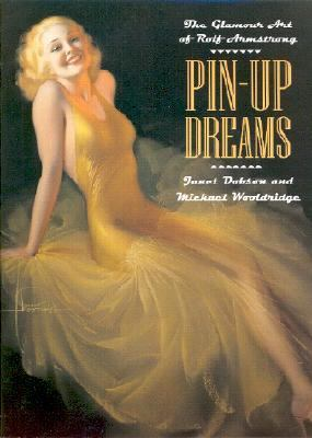 Pin-Up Dreams The Glamour Art of Rolf Armstrong