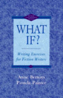 What If?:writing Exercises F/fiction...