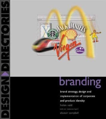 Branding Brand Strategy, Design and Implementation of Corporate and Product Identity