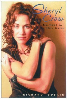 Sheryl Crow No Fool to This Game