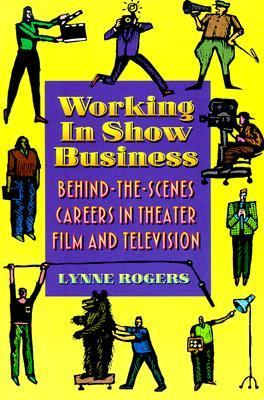 Working in Show Business