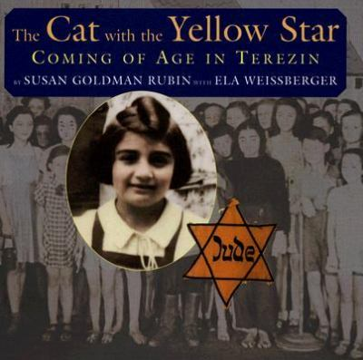 Cat With the Yellow Star Coming of Age in Terezin