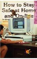 How to Stay Safe at Home and On-line (Reading Room Collection: Set 5 Keeping Yourself & Others Safe & Healthy)