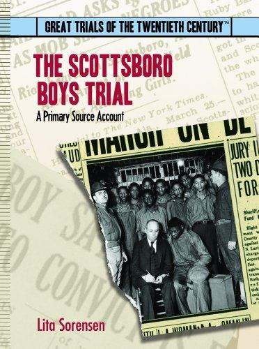 The Scottsboro Boys Trial: A Primary Source Account (Great Trials of the 20th Century)