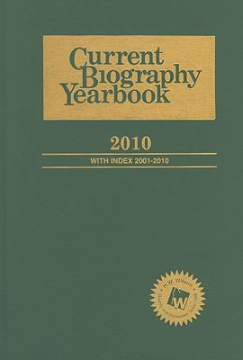Current Biography Yearbook 2010